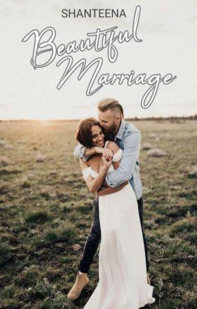 Beautiful Marriage by Shanteena