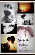Light In The Darkness (Sequel di Protect)#Wattpad 2016 by LightInThe___