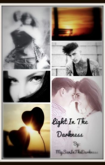 Light In The Darkness (Sequel di Protect)#Wattpad 2016