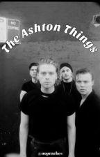 The Ashton Things ✨ HUN by nonessz
