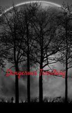 Dangerous Territory by Callahaven
