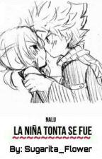 La Niña Tonta Se Fue-nalu by yaninaheartfilia20