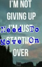 Need to move on by _aniahs_dy_62127_