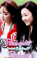[LONGFIC] [Trans] Passionate Passions - TaeNy |NC-17| Chap 1-100 by SteHwang24
