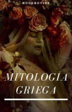 Mitología Griega /TERMINADA/ by BookBoy188