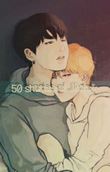 50 Shades Of Jikook