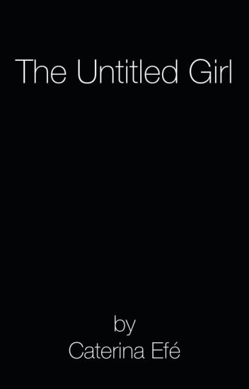 The Untitled Girl