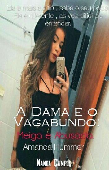"""""""A Dama E O Vagabundo: Meiga E Abusada."""