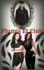Plumis et cinis [Wattys2016] by CaroCardozo0000