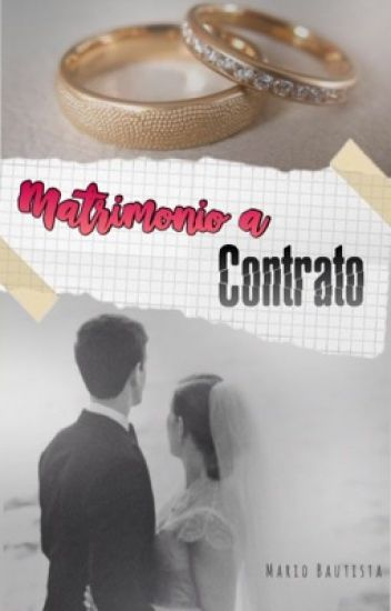 Matrimonio a Contrato (Mario Bautista Y Tu)