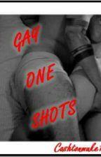 Gay One Shots  by Meg_Cashton_129