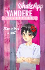 WhatsApp Yandere Simulator |FINALIZADA| by SheilaLittle