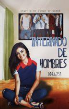Internado de Hombres by DDAG231