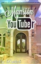 Mansion Youtuber by -XxCandexX-