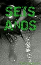 SEIS AÑOS by GringoyLaura