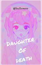 Daughter Of Death (Killua x reader) by SoulScreamo