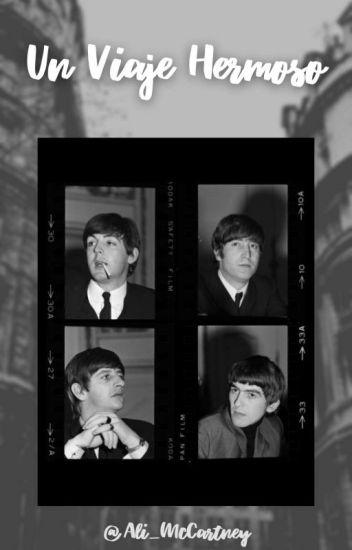 Un Viaje Hermoso I (The Beatles Y Tú)