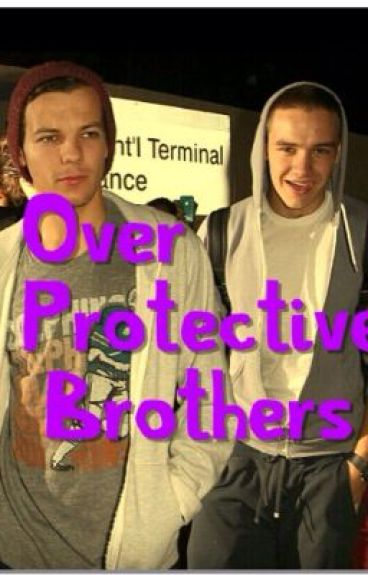 Over Protective Brothers