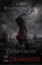 La Confesión De Un Demonio #PremiosDragons #C12-16 by jackjacce