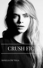 #CrushFic  by Asnelia_