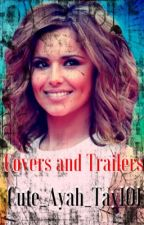 Covers And Trailers by Cute_Ayah_Tay101