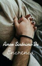 Amor Sinônimo De Encrenca by paynescrota