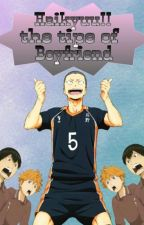 Haikyuu!! The Type Of Boyfriend by Sofia_Nishikino