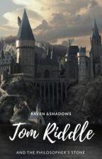 Tom Riddle y la Piedra Filosofal by Ravens_Shadows