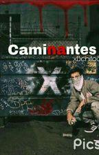 Caminantes-C.D #Corrigiendo  by xBenitoSmx