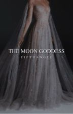 ☾The Moon Goddess [4]☽ by FifthAngeI