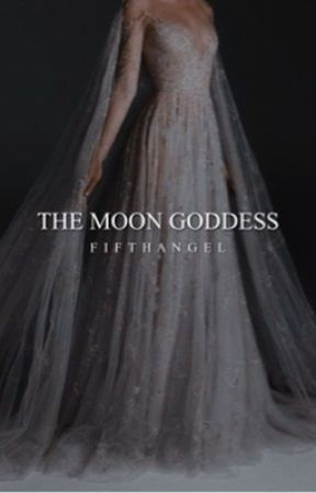 The Moon Goddess ➺ [4] by FifthAngeI