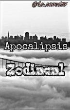 Apocalipsis Zodiacal. by httpbOOBoo