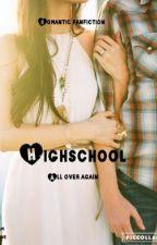Highschool all over again by Navi_Love
