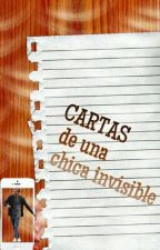 Cartas De Una Chica Invisible  {n.h} by WhoTF__Cares1