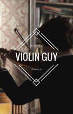 violin guy /teenlock\ by bergcorre