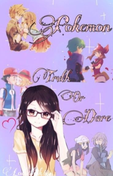 Pokemon Truth or Dare or TORTURE!!!