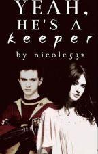 Yeah, He's a Keeper. (Oliver Wood Fan-Fic) by Nicole532