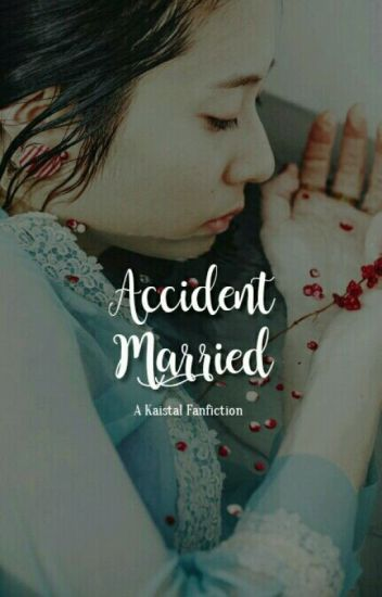 Accident Married