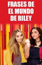 • Frases de El mundo de Riley • by wereacquainted