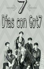 7 Días con Got7 《Got7》 by PutFandomm