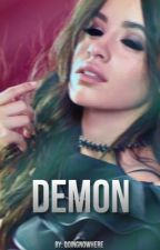 Demon ➵ Camila/You (ON HOLD)  by qoingnowhere