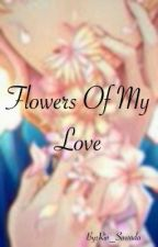 Flowers Of My Love ( Yuuram ) by Rin_Sawada