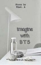 Imagine With BTS by GirlsLee_97