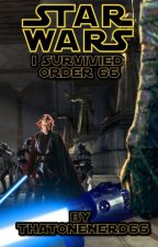Star Wars I Survived Order 66 by ThatOneNerd66