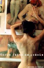 corps faits de poésie by Constellee
