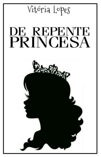 De Repente Princesa