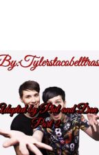 ADOPTED BY PHIL AND DAN PART 2 by tylerstacobelltrash