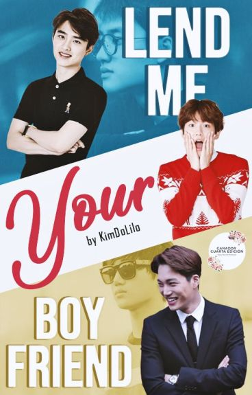 Lend me your Boyfriend [KaiSoo - ChanSoo]