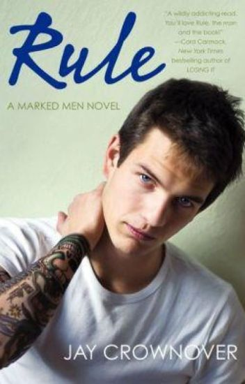 Rule - Jay Crownover. (Marked Men #1)