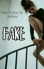 FAKE by belorry